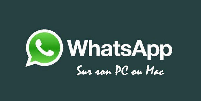 WhatsApp sur ton PC ou Mac ? Voici comment faire