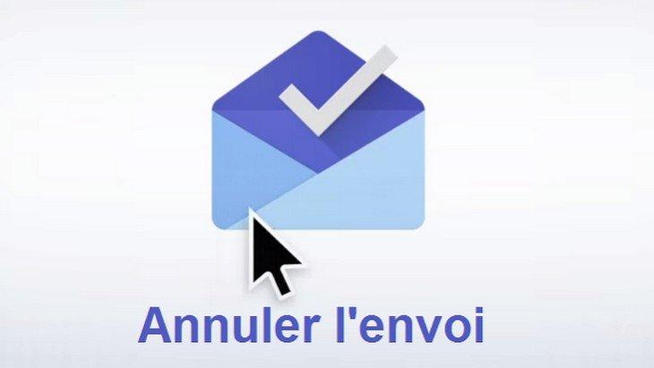 Astuce Gmail : comment annuler l'envoi d'un email ?