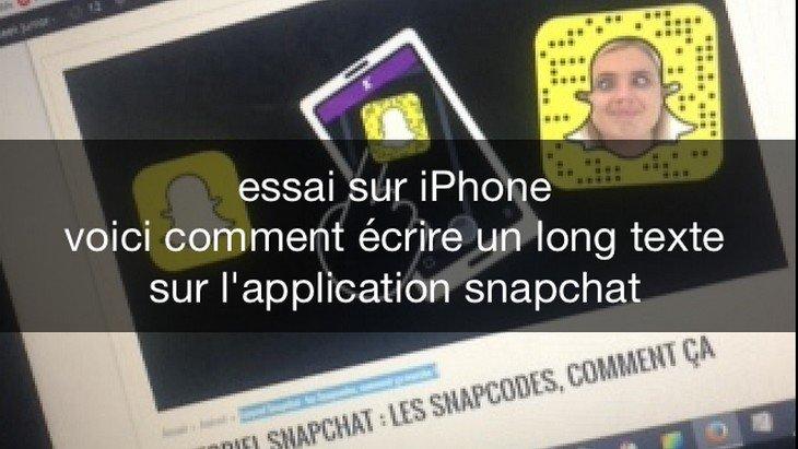 Astuce Snapchat : écrire un texte long sur une photo (sur iPhone)