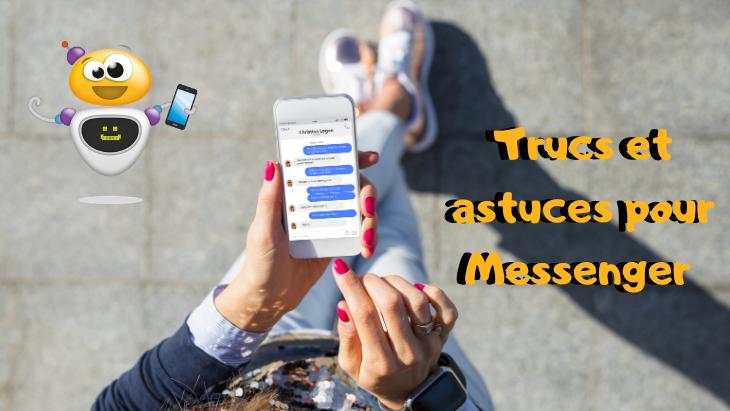 Facebook Messenger  : 15 trucs et astuces que tu ne connais peut-être pas