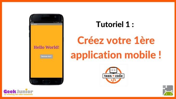 Tuto : crée ta première application mobile !
