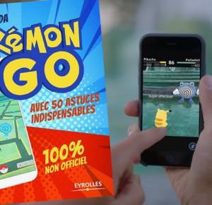 Ebook spécial Pokémon Go : 50 astuces pour bien débuter