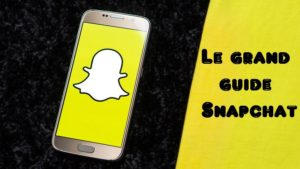 Le guide Snapchat