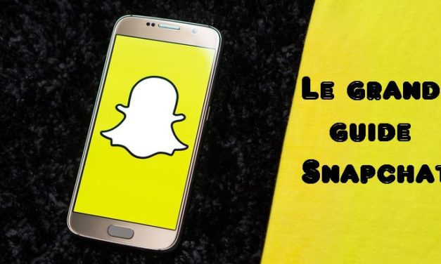Guide Snapchat : astuces, tutoriels et actualités (mise à jour, nouveautés…)