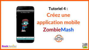 Tutoriel Zombie Mash Android