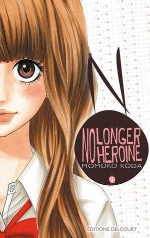 No longer Héroïne, vol.1