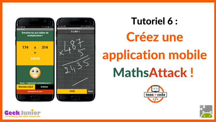 Tuto vidéo : crée une application mobile Maths Attack !