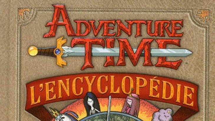 Adventure Time a aussi son encyclopédie surréaliste !