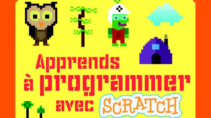 """""""Apprendre à programmer avec Scratch"""" : le guide pour débuter"""