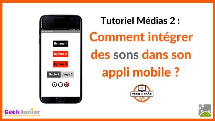Création d'applications mobiles : comment intégrer des sons dans son appli ?