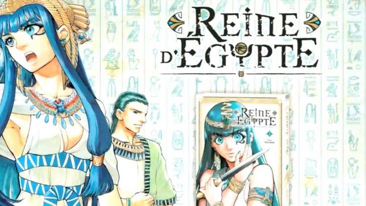 Reine d'Égypte : un manga qui revisite l'Égypte ancienne