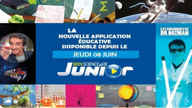 Mon Science&Vie Junior : l'application dédiée aux sciences et à la découverte.