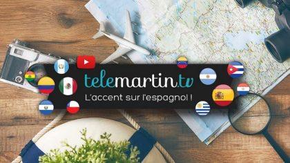 Telemartin.tv, la chaîne YouTube pour apprendre l'espagnol