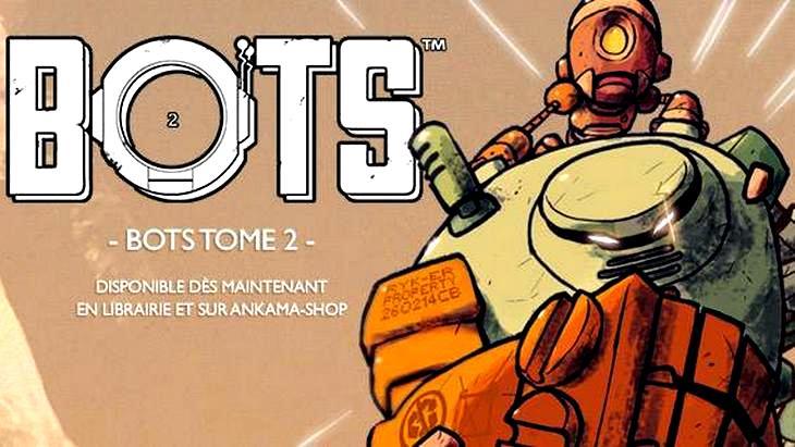 La BD du week-end #26 : Bots (tome 2), le retour de War-hol et Rip-R
