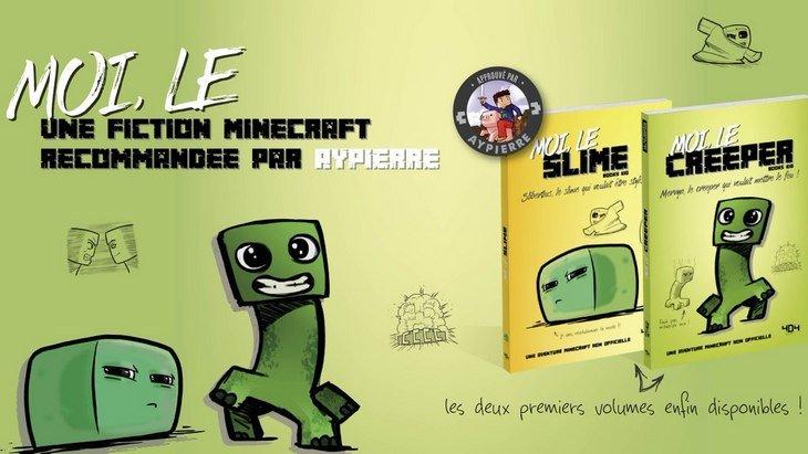 """Sortie de deux fictions Minecraft """"Moi, Le Slime"""" et """"Moi, Le Creeper"""""""