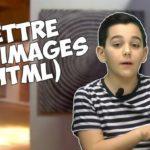 Apprendre à coder avec Ismaël #6 : utiliser des images HTML
