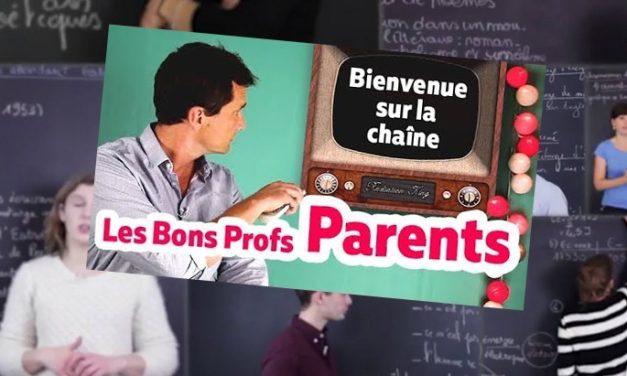 Les Bons Profs Parents, la chaîne YouTube pour aider tes parents à suivre ta scolarité
