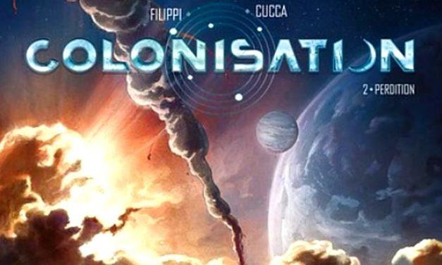 La BD du week-end : Colonisation – T2 «Perdition»
