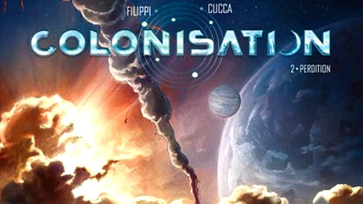 La BD du week-end #33 : Colonisation – T2 « Perdition »
