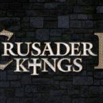 Jeux de stratégie et de simulation 2/3 : Crusader Kings 2