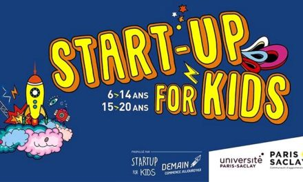 "1ère édition de ""Start-up for kids"" Paris-Saclay les 26 et 27 mai !"