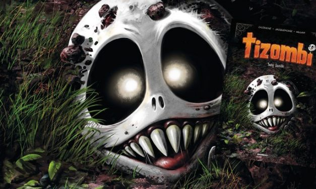 Tizombi est de retour (T2), toujours aussi mordant !