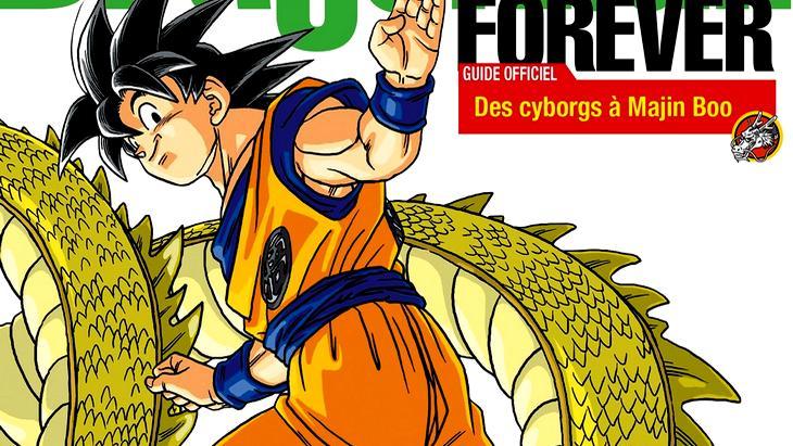Dragon Ball Forever : un guide officiel pour les fans