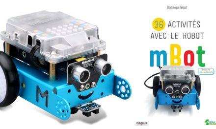 «36 activités avec le robot mBot», pour coder et s'amuser