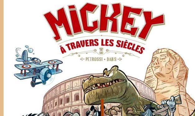 Sortie BD : «Mickey à travers les siècles», un voyage drolatique dans le temps