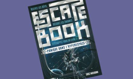 «Escape Book – Panique dans l'hyperespace», à toi de sortir vivant de la station spatiale !