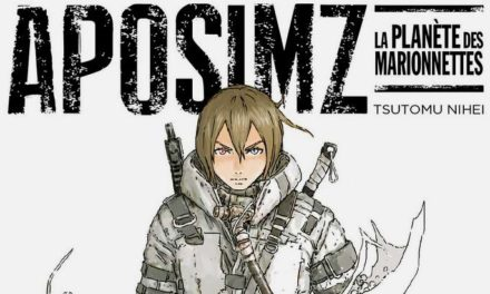 Sortie Manga : Aposimz (T1), le retour de Tsutomu Nihei