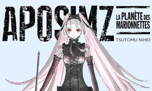 Sortie manga : Aposimz la planète des marionnettes – Tome 2