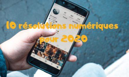 Pratiques numériques : 10 bonnes résolutions pour commencer 2020