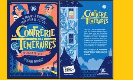 """16 énigmes à résoudre dans le roman-jeu """"La Confrérie des Téméraires"""""""