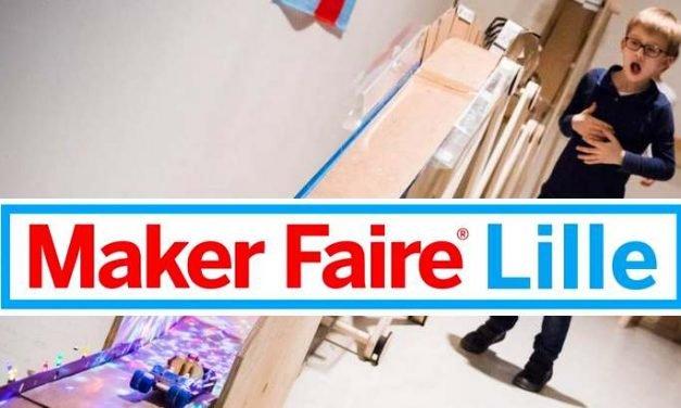 Agenda geek : le Maker Faire de Lille du 1er au 3 mars (DIY, 3D)