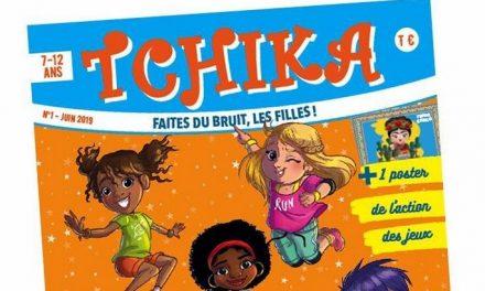 Tchika, le nouveau magazine pour les filles aux supers-pouvoirs !