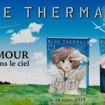 Sortie Manga : «Blue Thermal (T1-T2), quand l'amour fait planer
