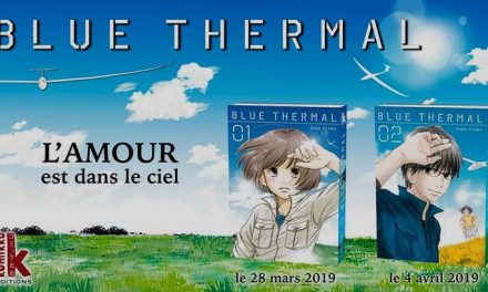 "Sortie Manga : ""Blue Thermal (T1-T2), quand l'amour fait planer"