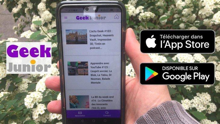 Geek Junior sort son application sur mobile et tablette (Android et iOS) !