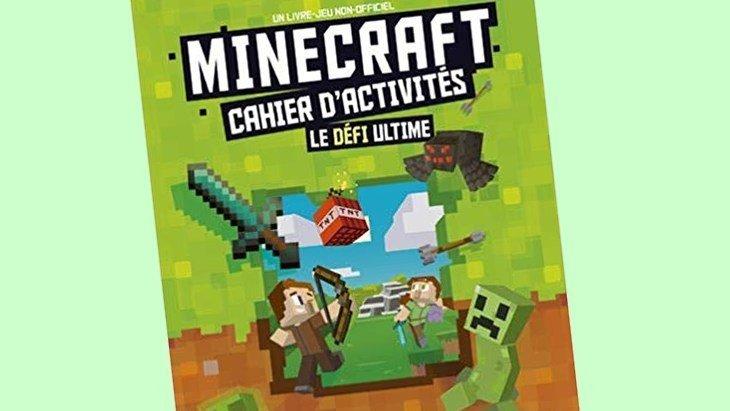 Minecraft : un cahier d'activité, le défi ultime