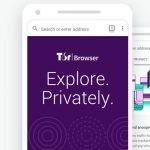 Tor Browser, le navigateur web anonyme et sécurisé sur Android