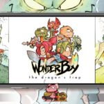Wonder Boy : The Dragon's Trap : un jeu rétro à ne pas rater sur iOS et Android