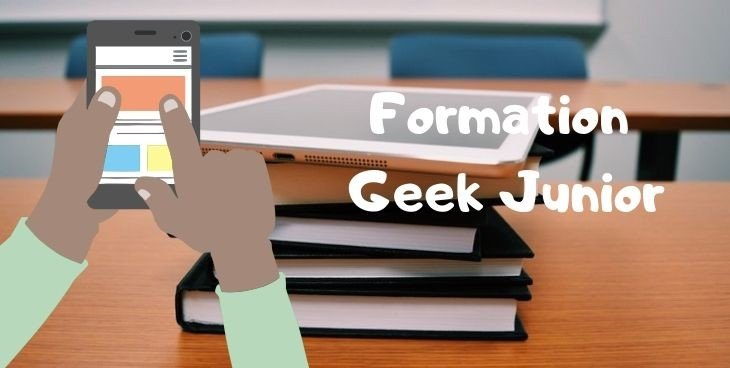 formations Geek Junior