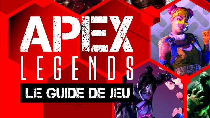 Apex Legends – Le guide de jeu