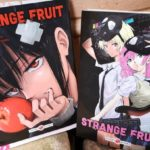 Sortie Manga : Strange Fruit (Vol. 1 et 2), un thriller captivant !