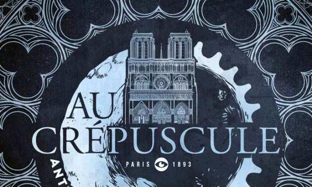 «Au crépuscule», un roman fantasy dans le Paris de la fin du XIXe siècle