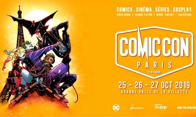 Comic Con Paris 2019, le festival de la Pop Culture du 25 au 27 octobre