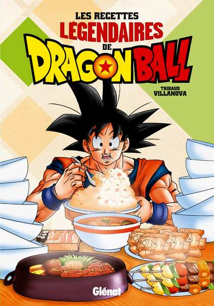 dragon ball 1 - The legendary recipes of Dragon Ball: a recipe book with manga sauce! - Junior Geek