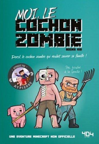 Moi le cochon zombie