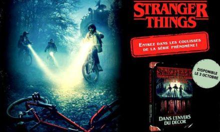 «Stranger Things – Dans l'envers du décor», le livre que tout fan de la série Netflix devrait posséder